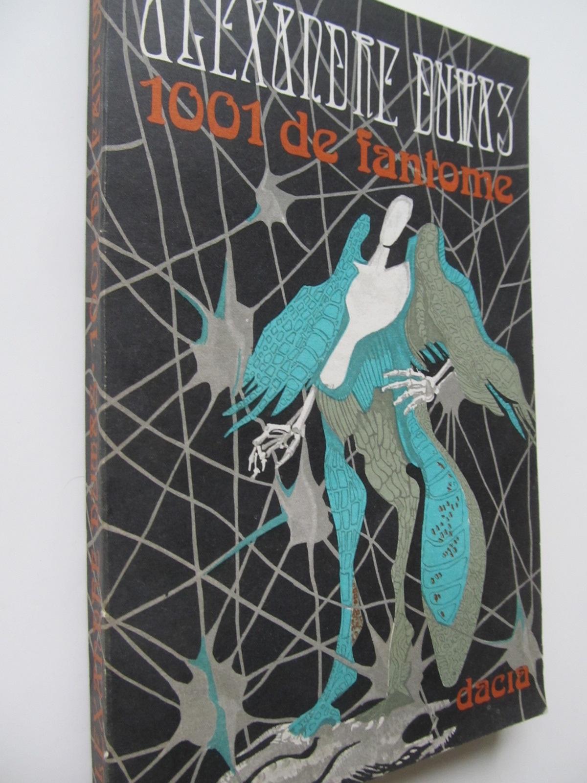 1001 de fantome - Alexandre Dumas | Detalii carte