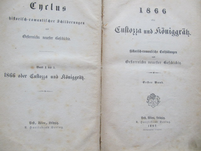 1866 oder Custozza und Koniggratz (3 vol.) - colegate , 1867 - *** | Detalii carte