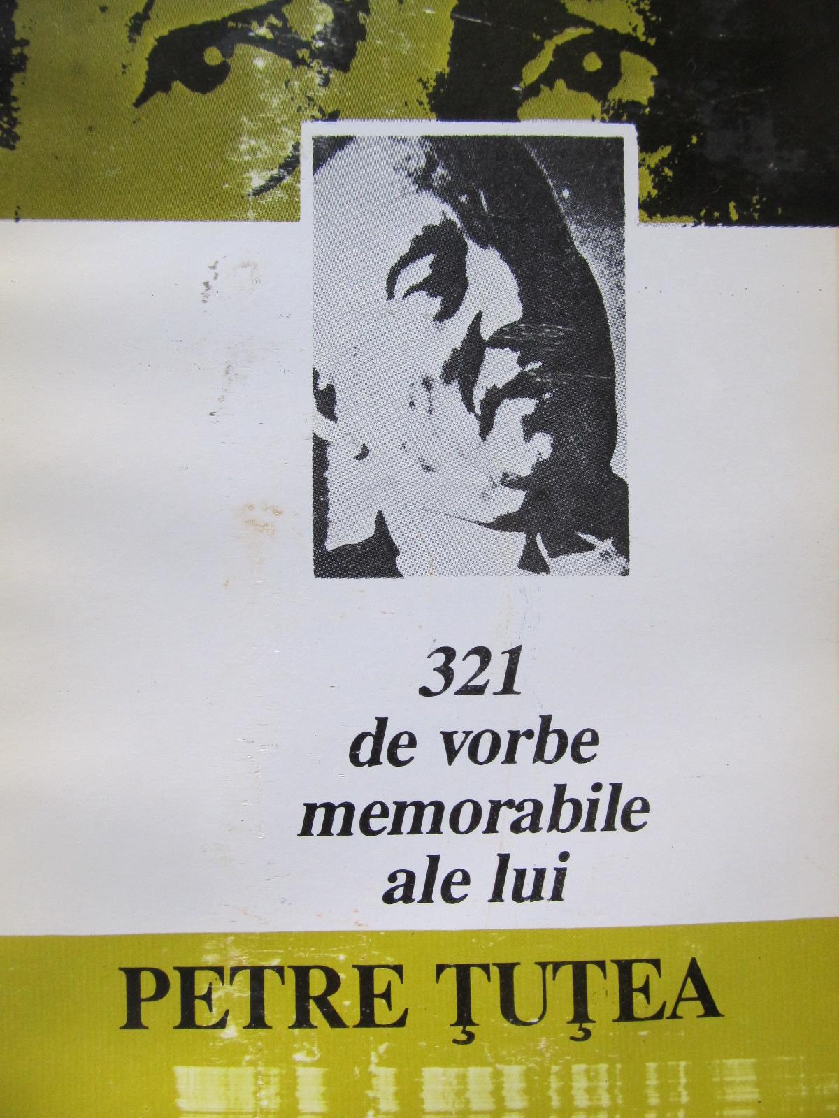321 de vorbe memorabile ale lui Petre Tutea [1] - Petre Tutea | Detalii carte