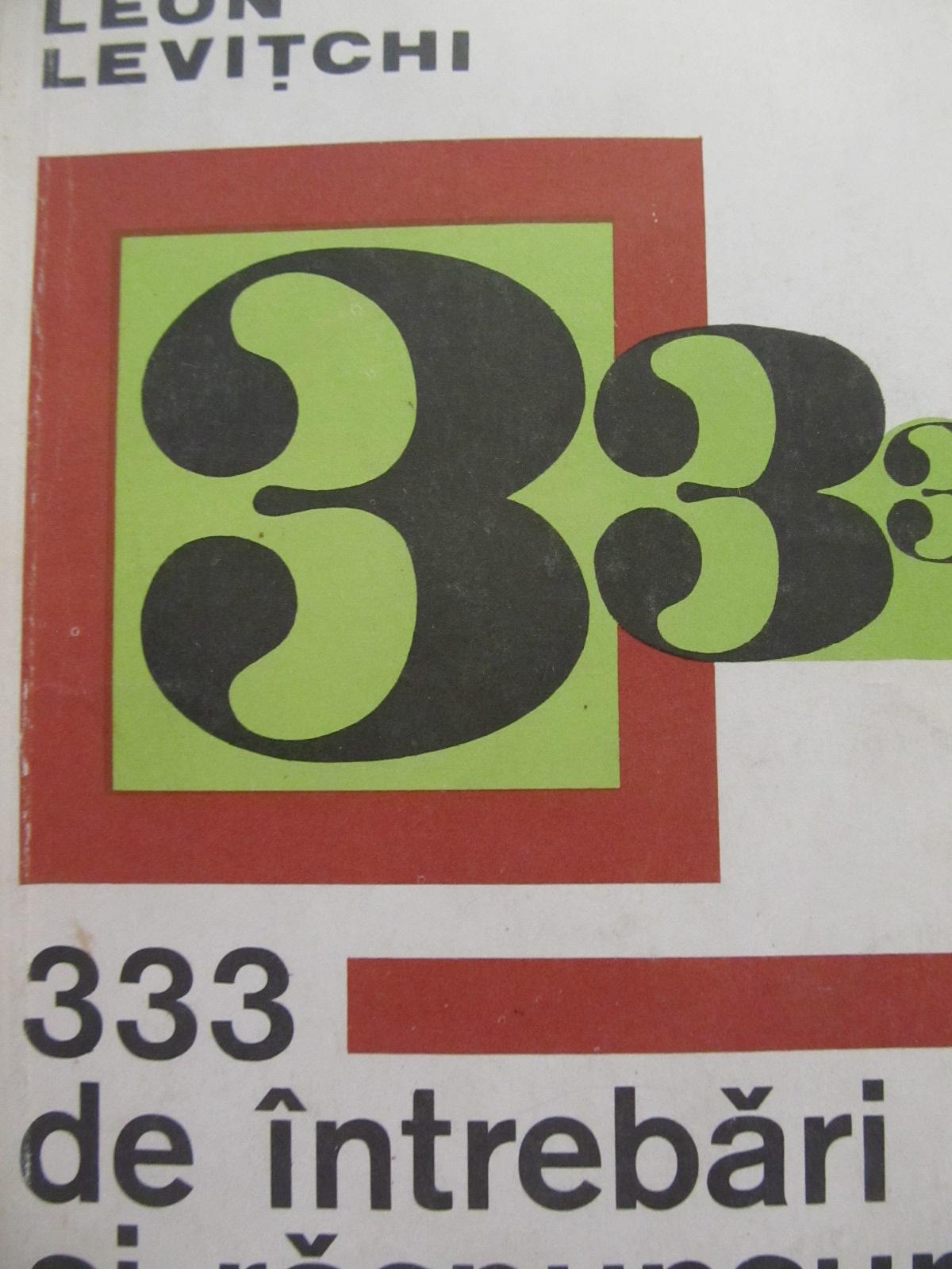 333 de intrebari si raspunsuri din gramatica engleza [1] - Leon Levitchi | Detalii carte