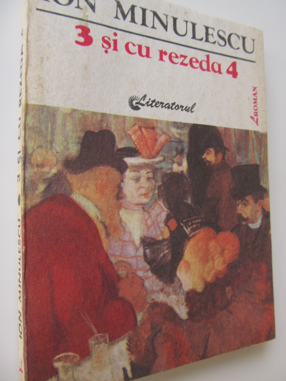 3 si cu Rezedea 4 - Ion Minulescu | Detalii carte
