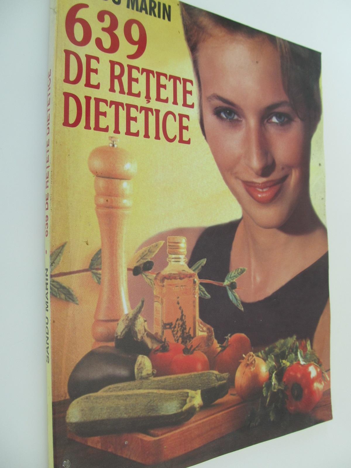 639 de retete dietetice - Sandu Marin | Detalii carte