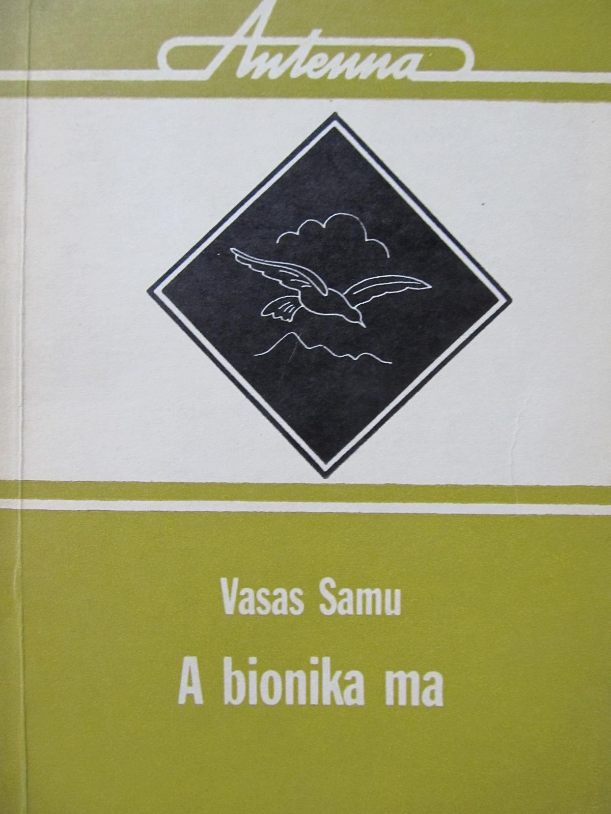 A bionika ma - Vasas Samu | Detalii carte
