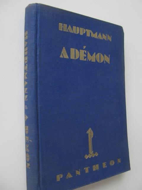 Carte A demon (lb. maghiara) - Gerhardt Hauptmann