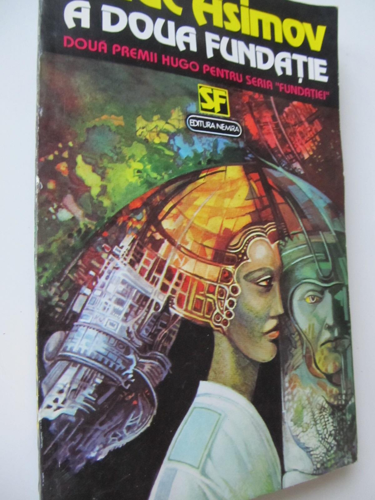 A doua fundatie - Isaac Asimov   Detalii carte