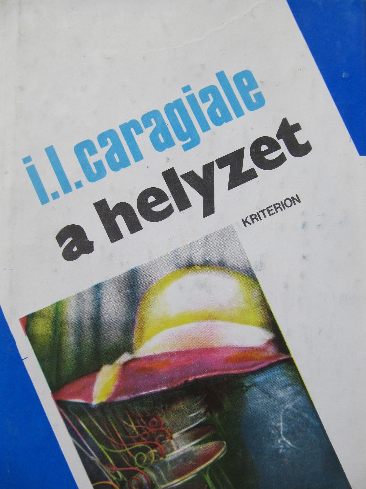 A helyzet - I. L. Caragiale | Detalii carte
