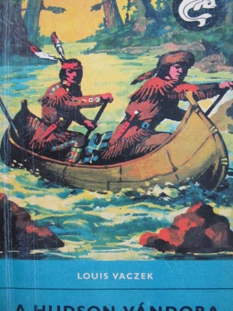 A Hudson vandora - Louis Vaczek | Detalii carte