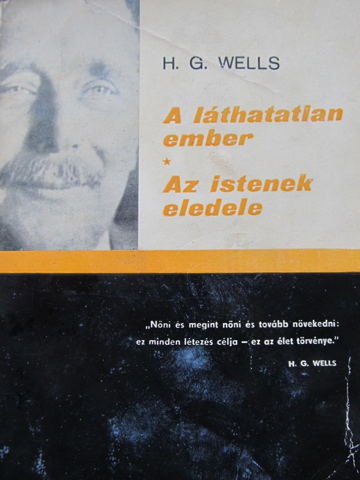 A lathatalan ember - Az istenek eledele - H. G. Wells | Detalii carte