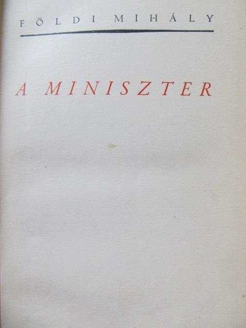 A miniszter - Foldi Mihaly | Detalii carte