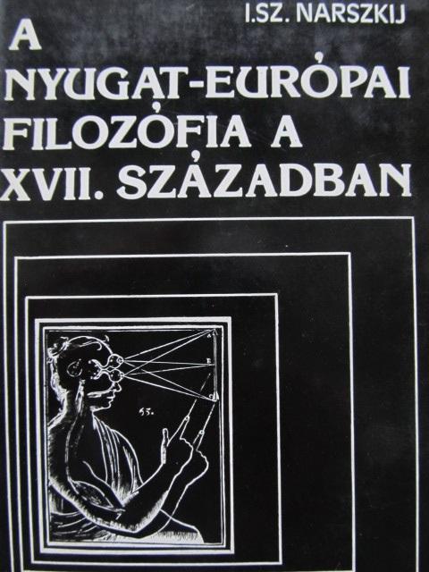 A nyugat europai filozofia a XVII szazadban - I. Sz. Narszkij | Detalii carte