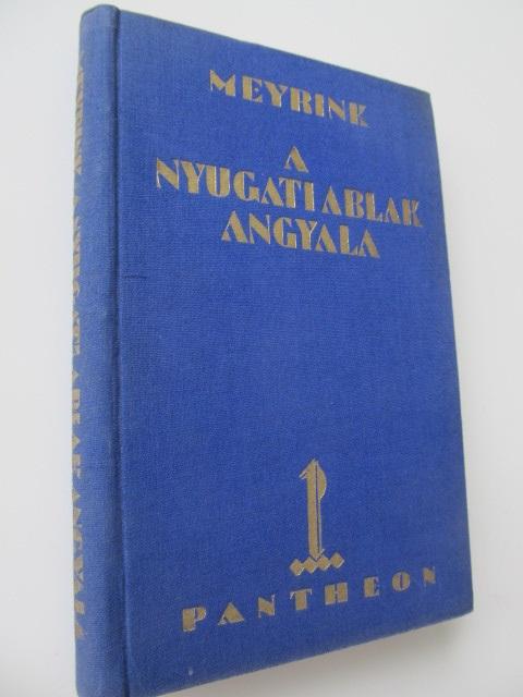 A nyugati ablak angyala - Gustav Meyrink | Detalii carte