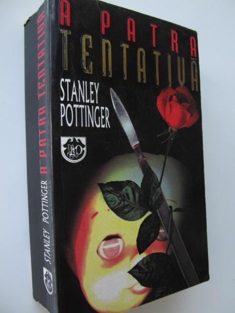 A patra tentativa - Stanley Pottinger | Detalii carte