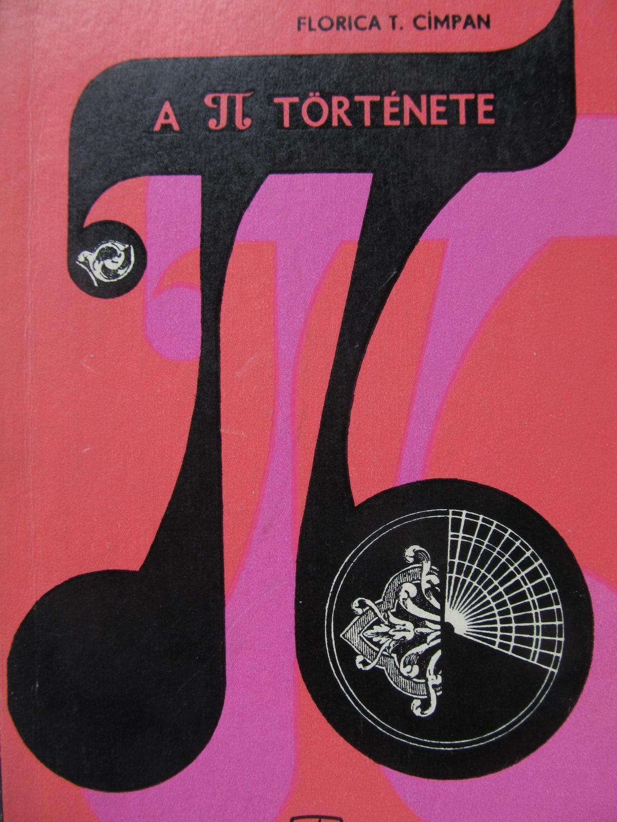 A Pi tortenete - Florica T. Campan | Detalii carte