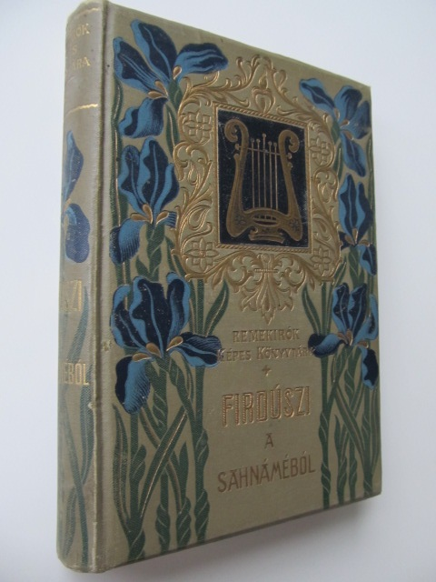 A Sahnamebol , 1905 - Firduszi | Detalii carte