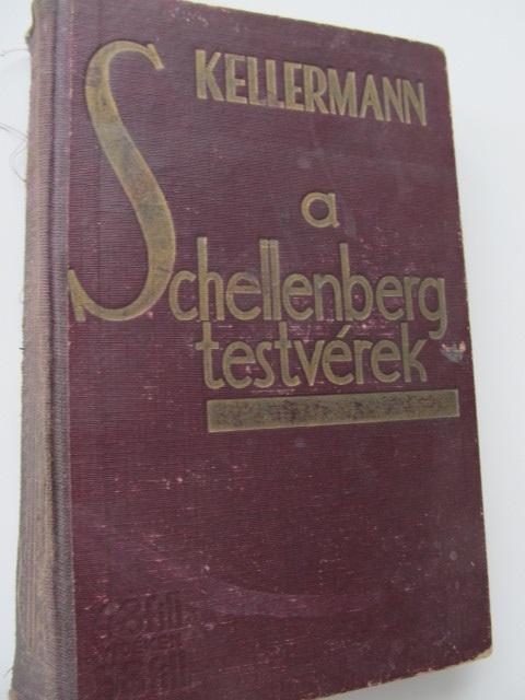 A Schelleenberg testverek - Kellermann B. | Detalii carte