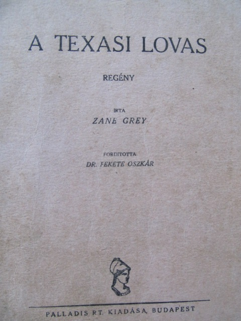 A texasi lovas - Zane Grey | Detalii carte