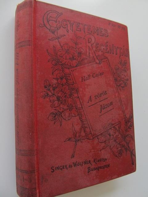 A voros Jazon (2 vol.) - colegate - Hall Caine | Detalii carte