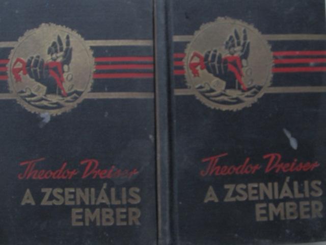 A zsenialis ember (2 vol.) - Theodor Dreiser | Detalii carte
