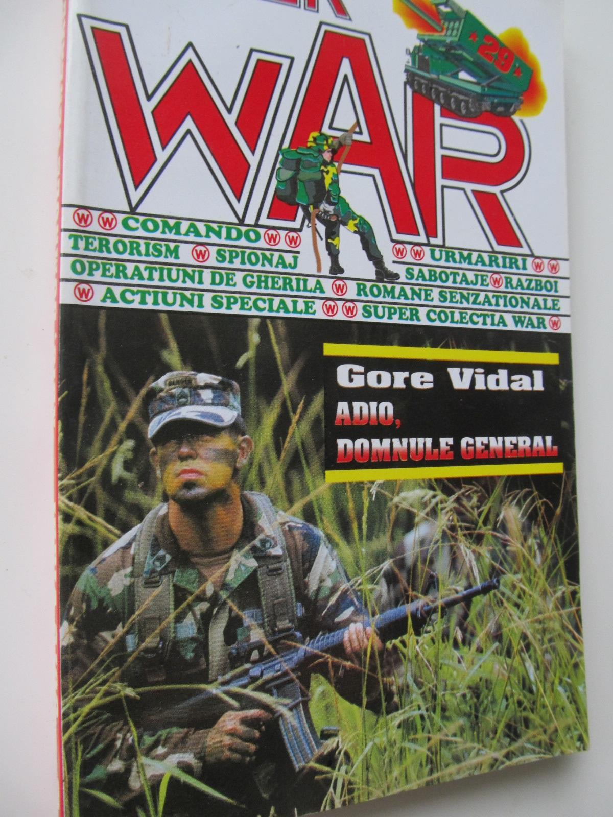 Adio domnule general - Gore Vidal | Detalii carte