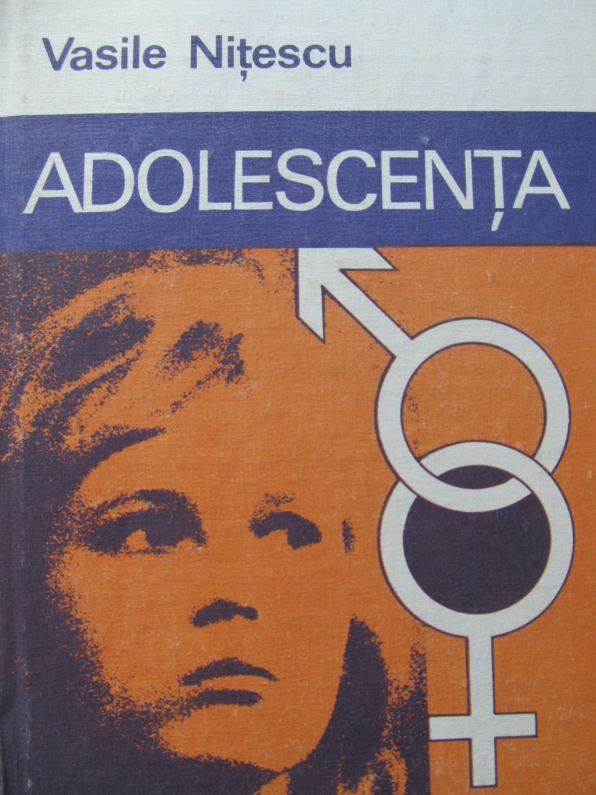 Adolescenta - Vasile Nitescu   Detalii carte