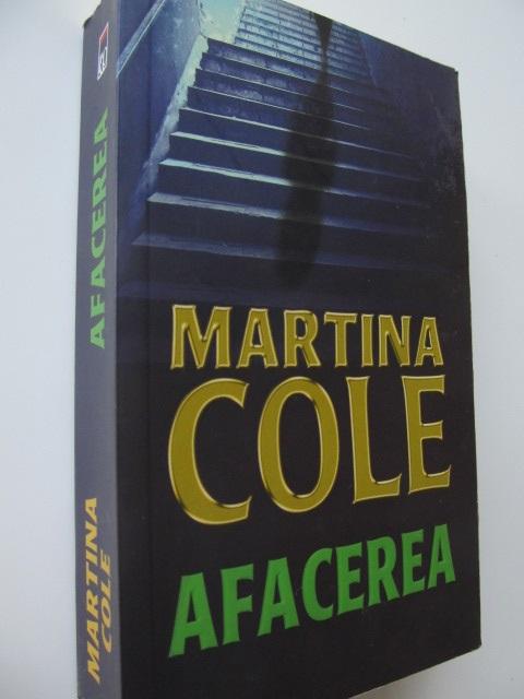 Afacerea - Martina Cole | Detalii carte