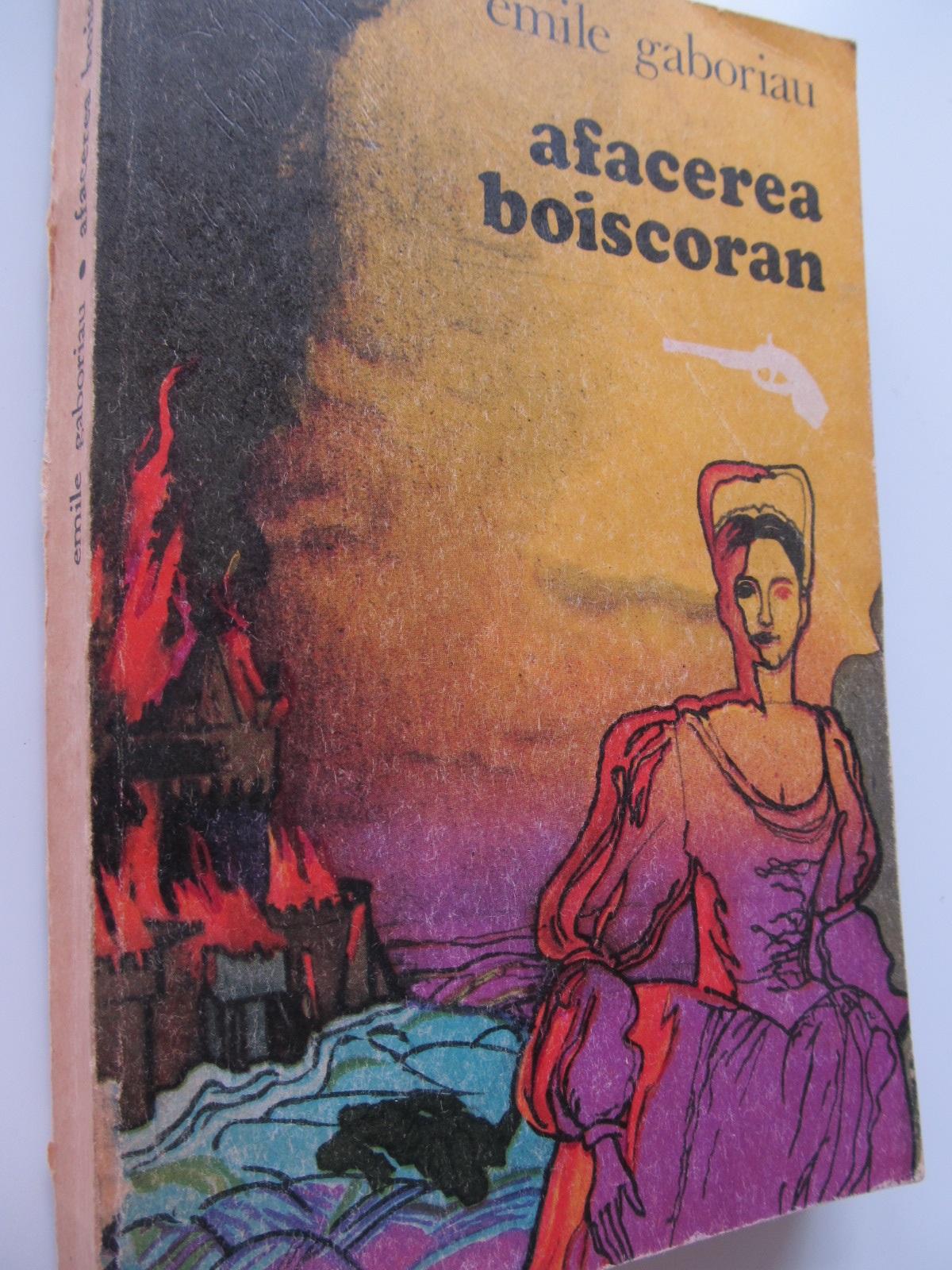 Afacerea Boiscoran - Emil Gaboriau | Detalii carte
