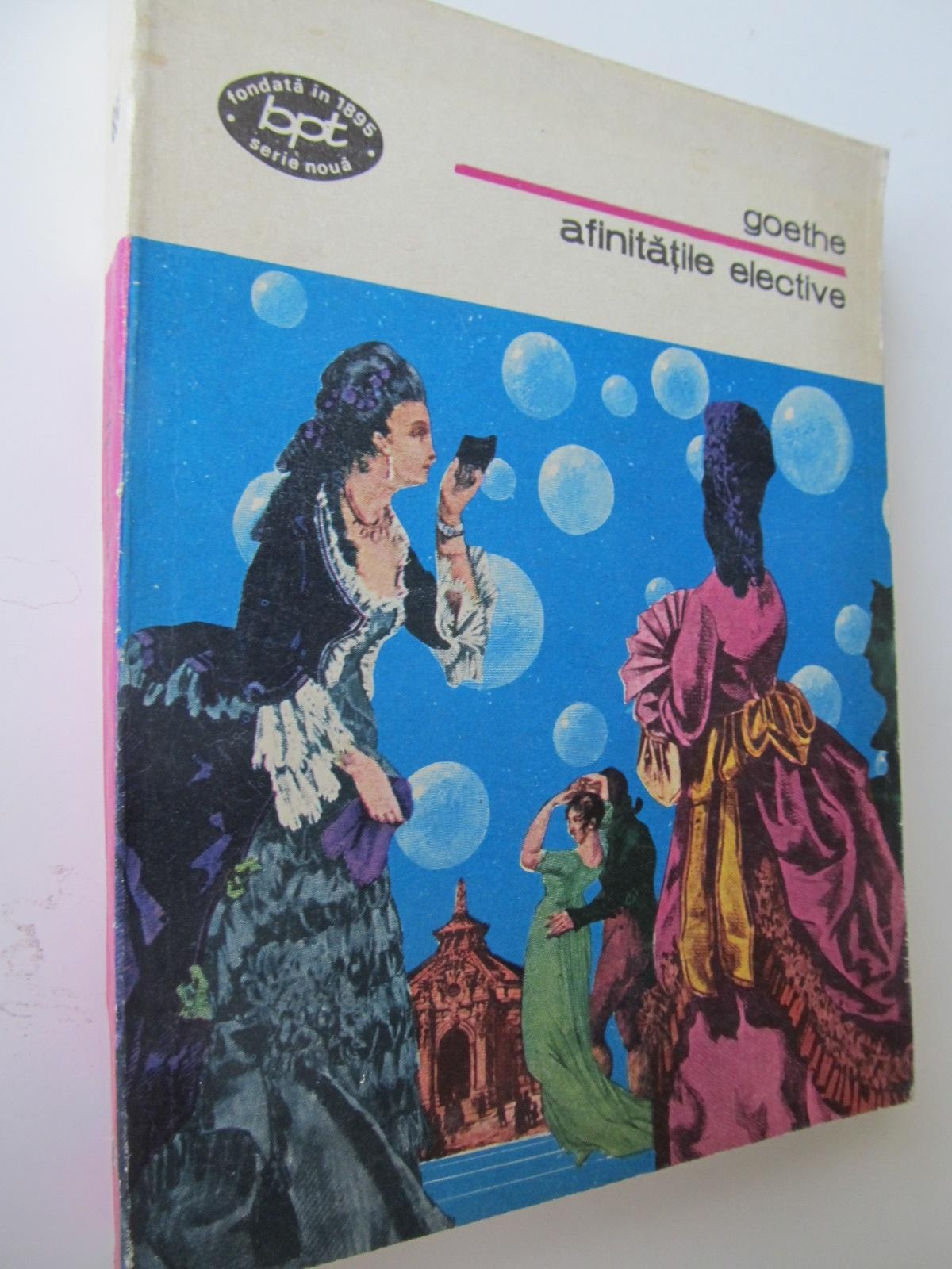 Afinitatile efective - Goethe | Detalii carte