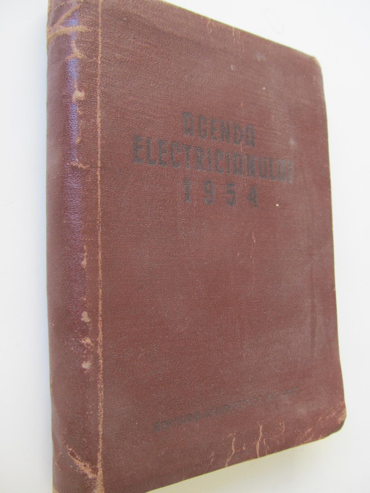 Agenda electricianului , 1954 - *** | Detalii carte