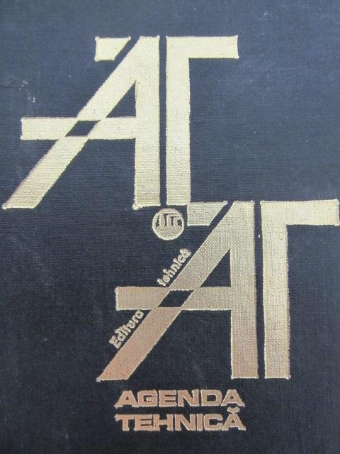 Agenda tehnica - Aurel Badescu , Valerius Stanciu , .. | Detalii carte