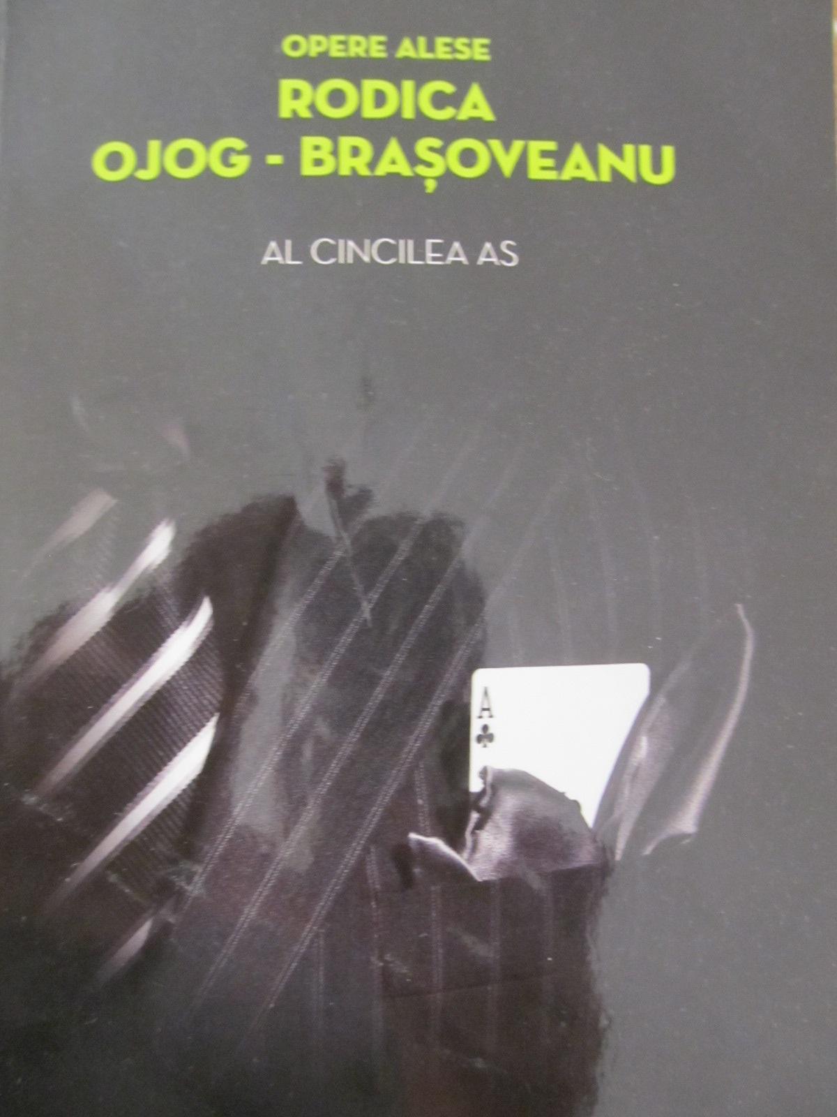 Al cincilea as - Rodica Ojog Brasoveanu | Detalii carte