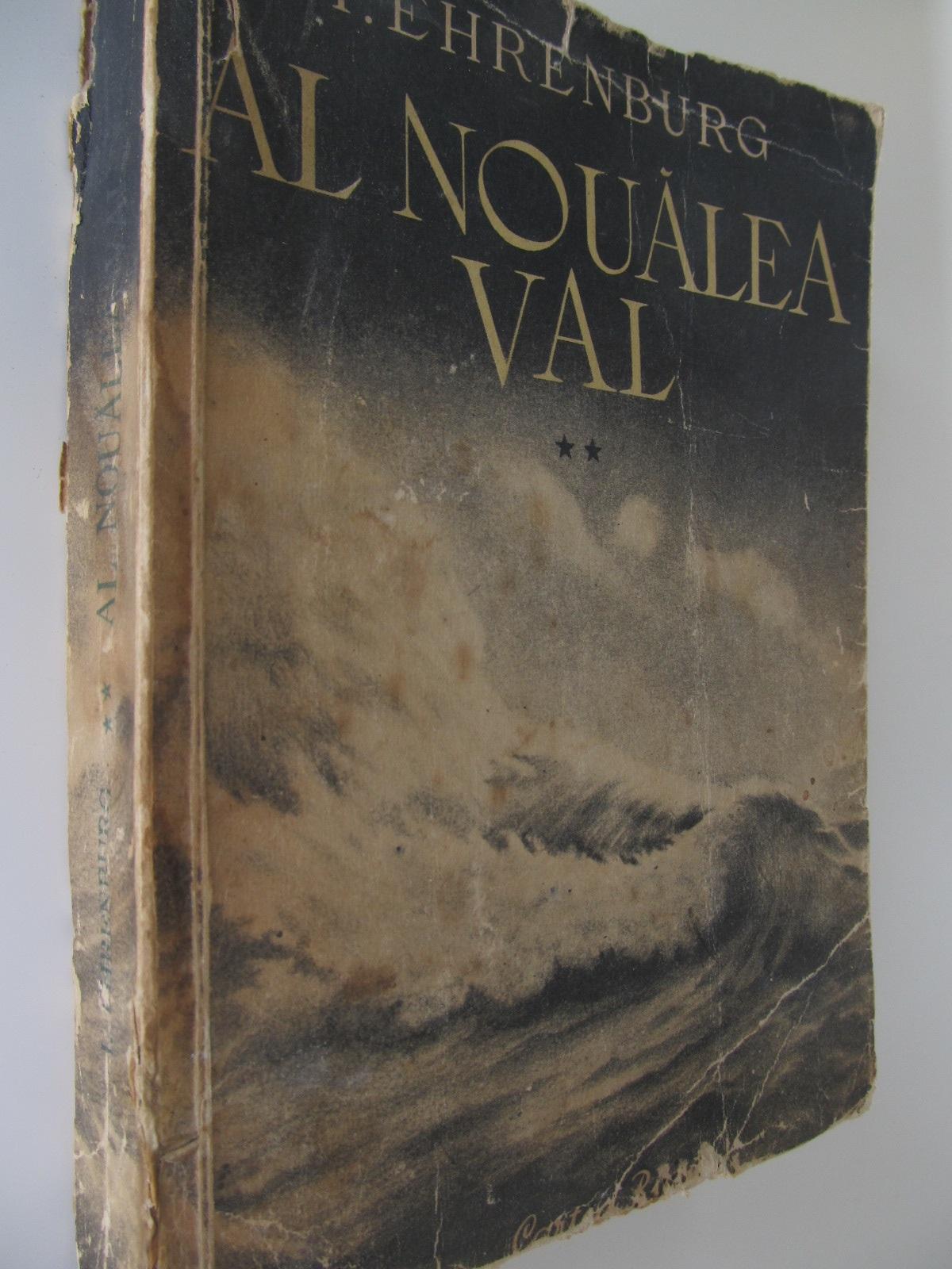 Al noualea val (vol. 2) , 1954 - I. Ehrenburg | Detalii carte