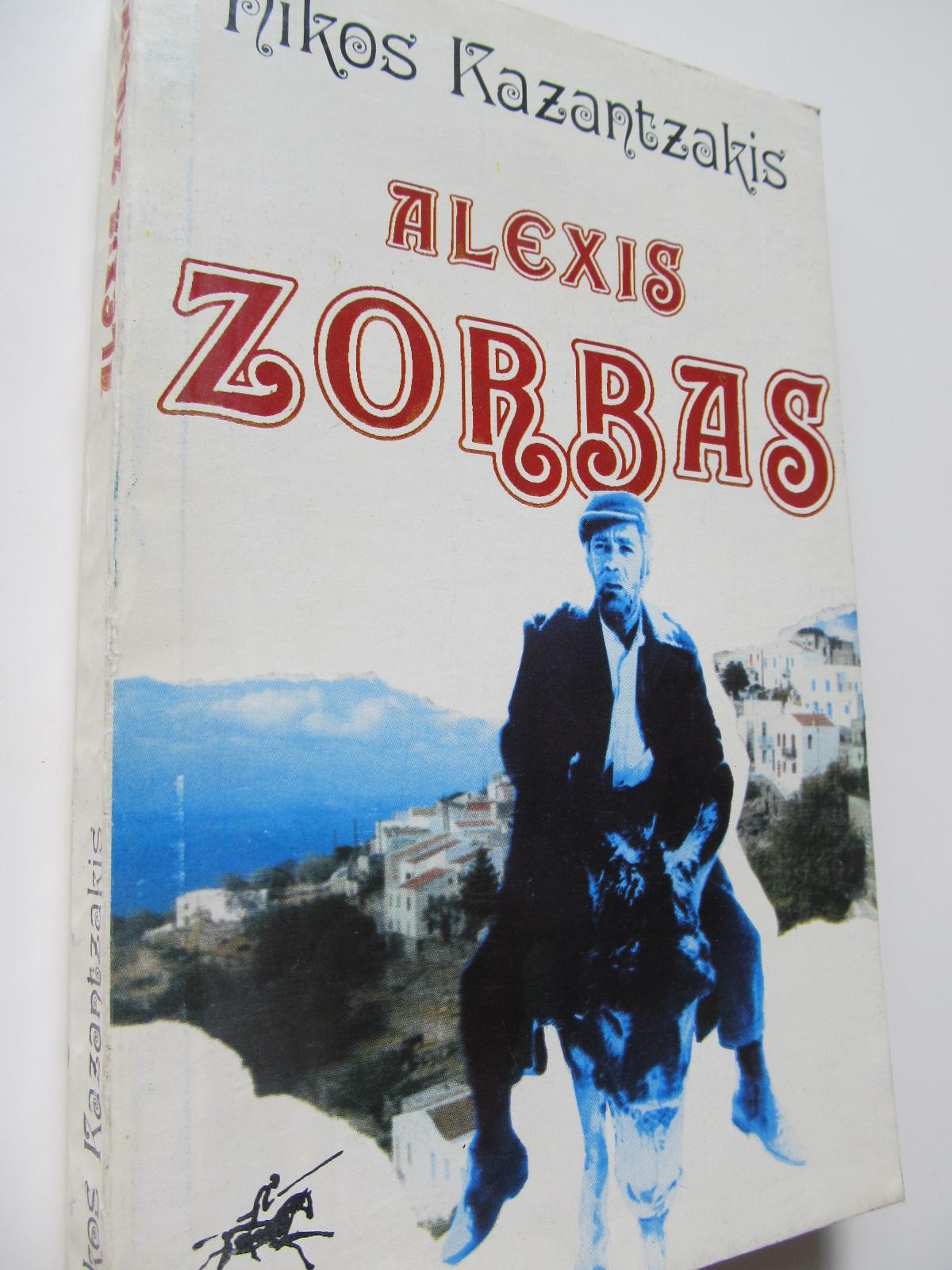 Alexis Zorba - Nikos Kazantzakis | Detalii carte