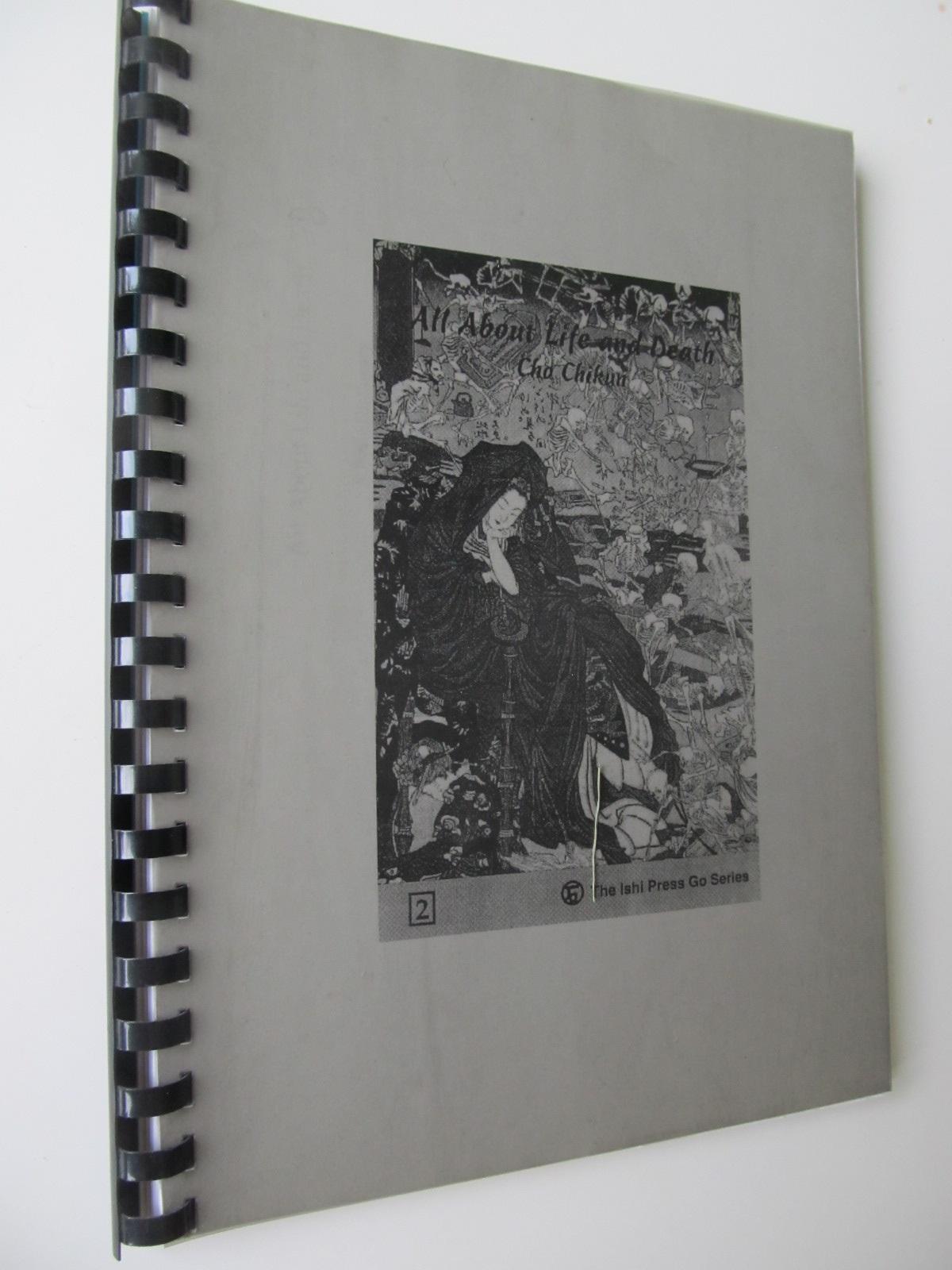 All About Life and Death (Carte de Go xeroxata) - ChonChikim | Detalii carte
