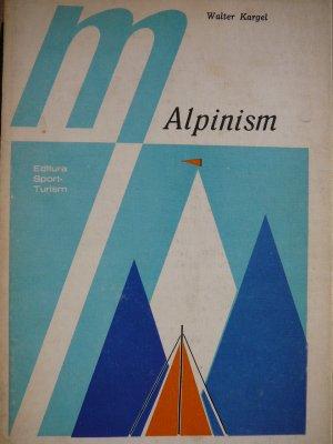 Alpinism - Tehnica sportului de munte [1] - Walter Kargel | Detalii carte