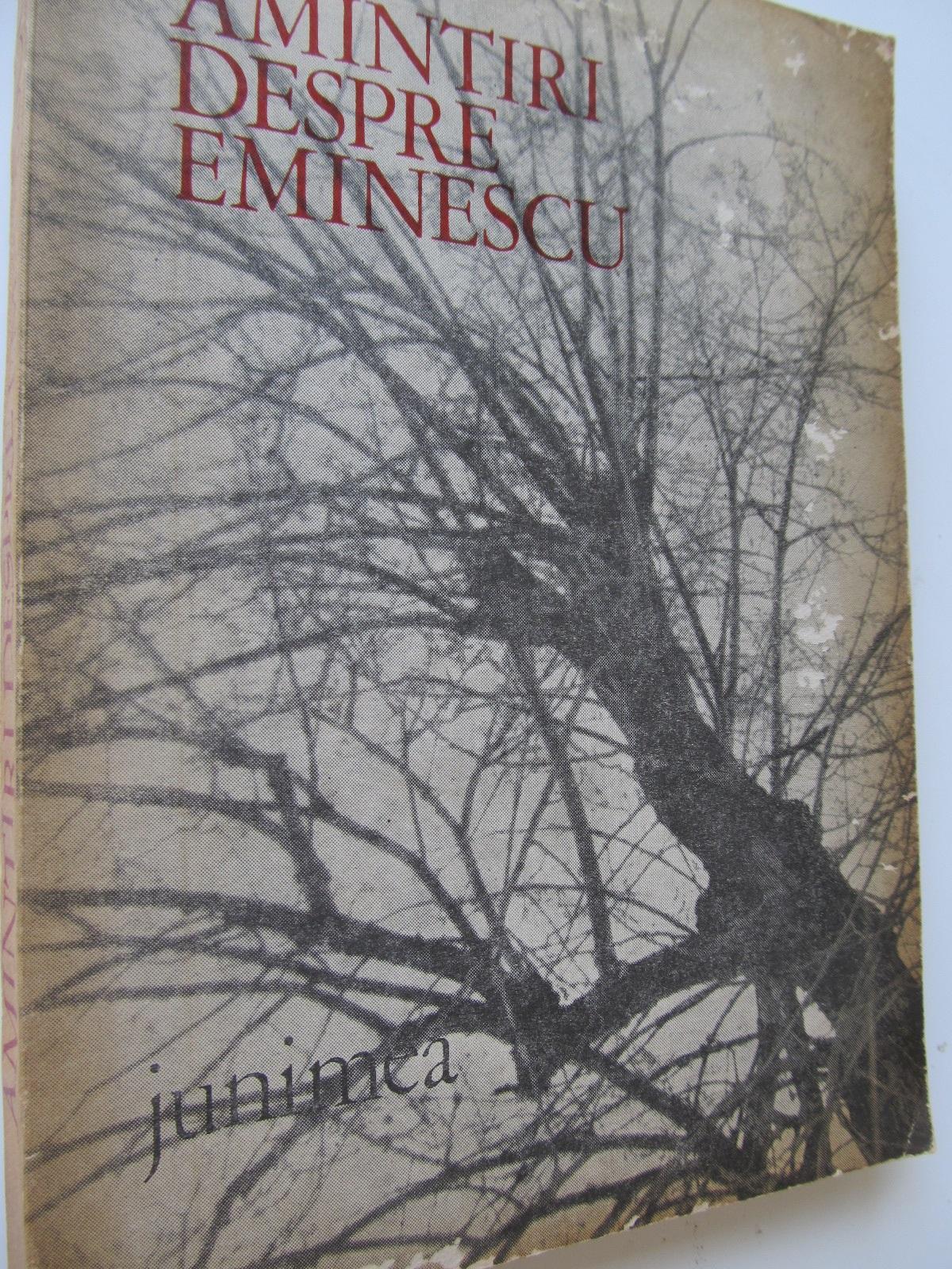 Amintiri despre Eminescu - *** | Detalii carte