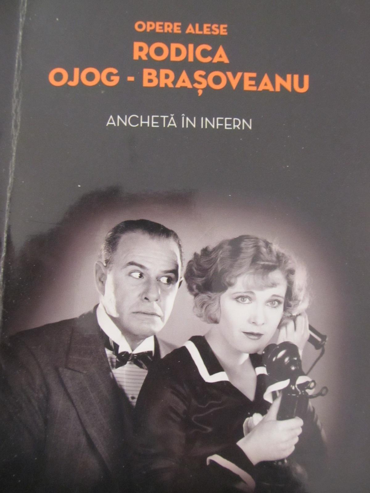 Ancheta in infern - Rodica Ojog Brasoveanu | Detalii carte