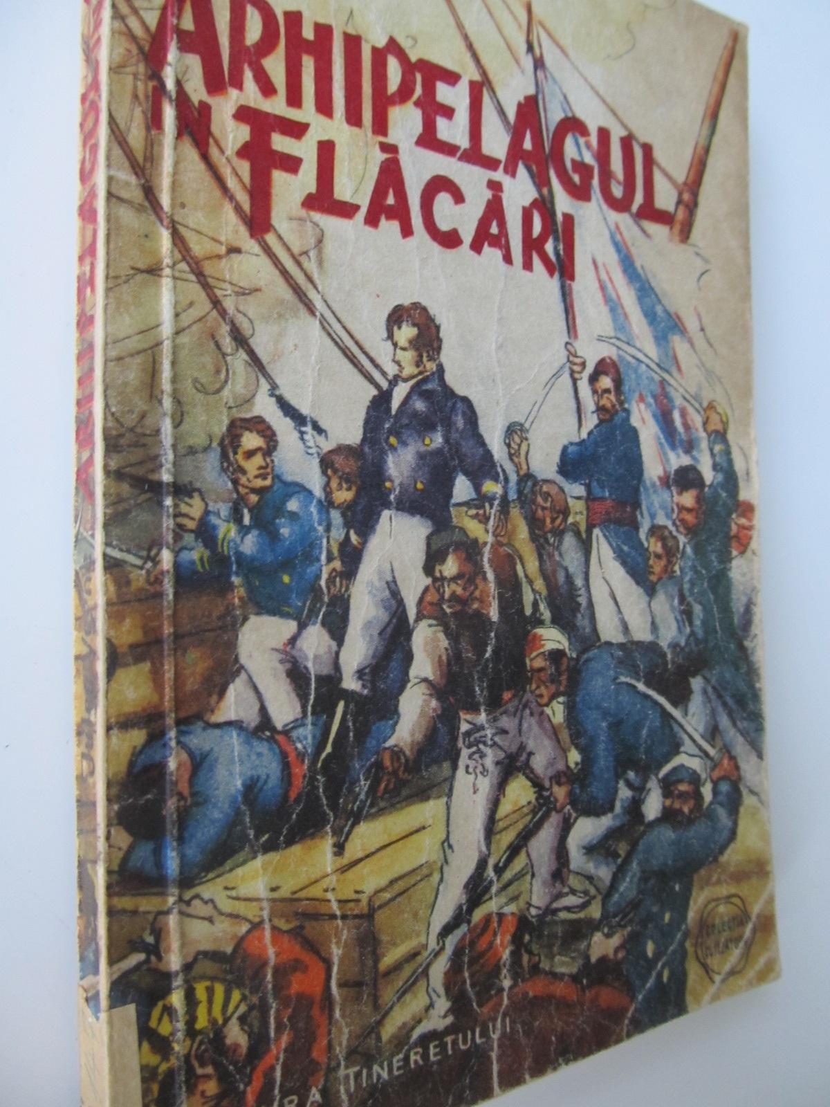 Arhipelagul in flacari - Jules Verne | Detalii carte