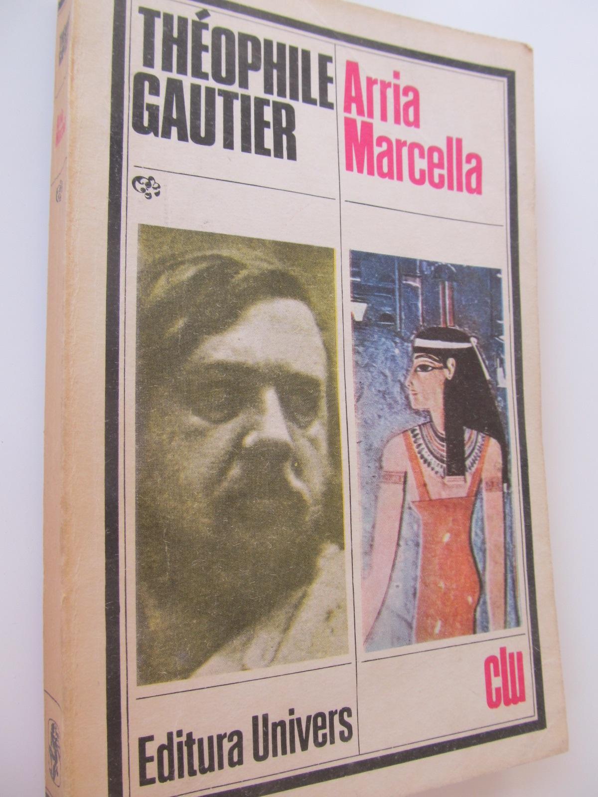 Arria Marcella - Theophile Gautier | Detalii carte
