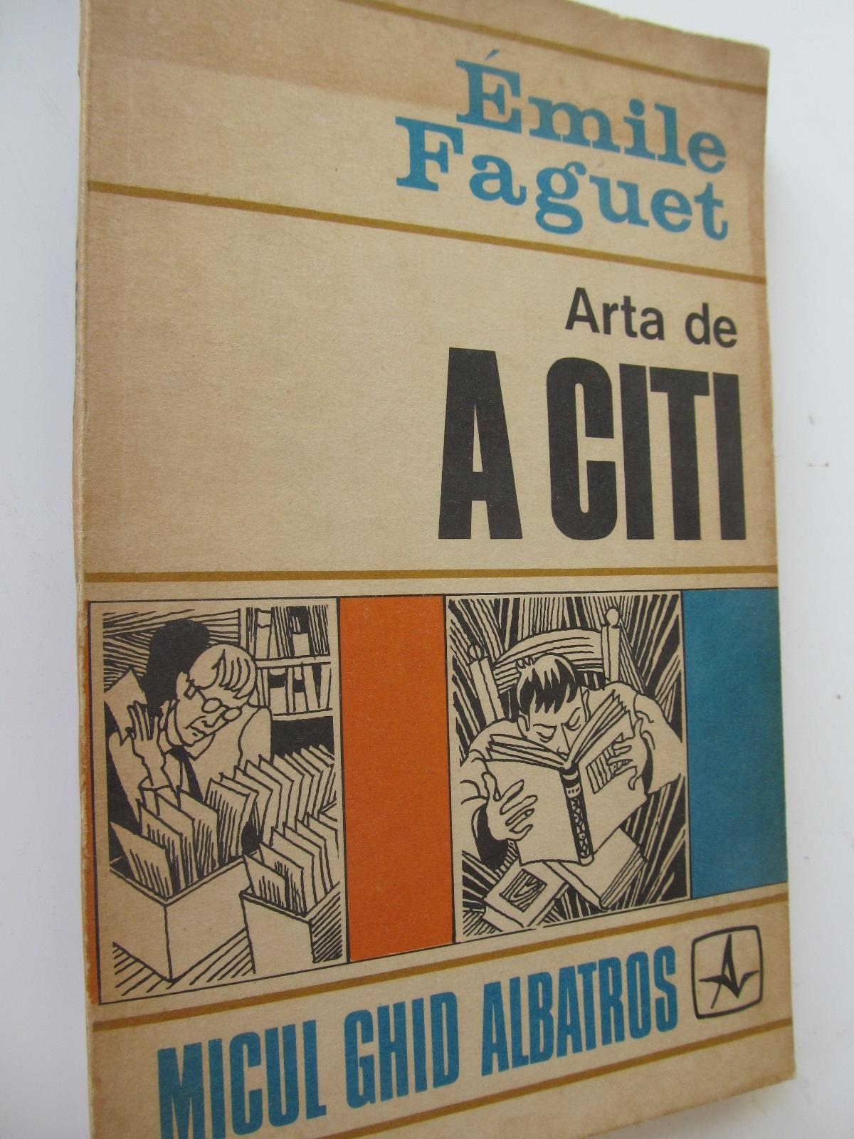 Carte Arta de a citi - Emile Faguet