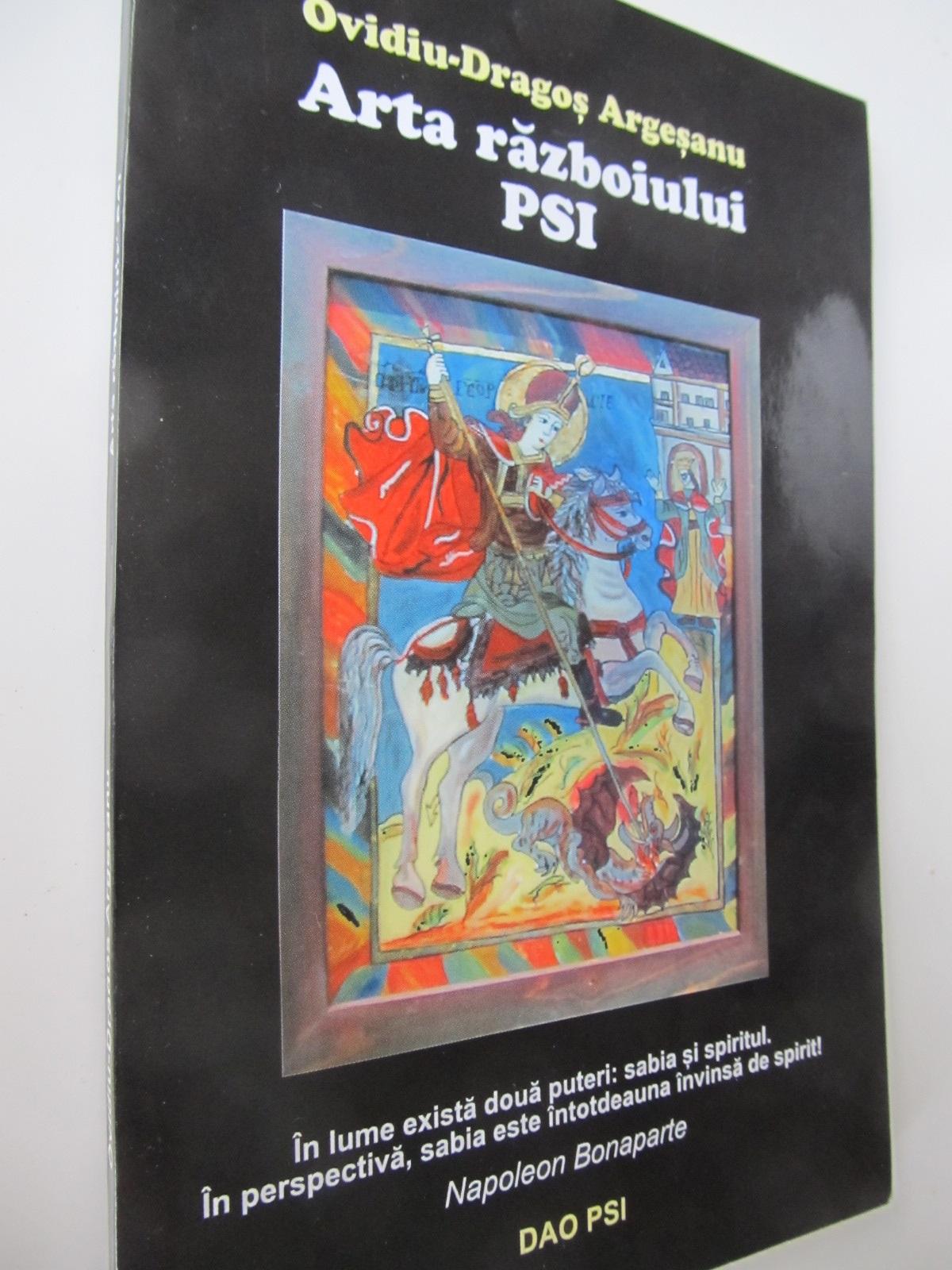 Arta razboiului PSI - Ovidiu Dragos Argesanu | Detalii carte