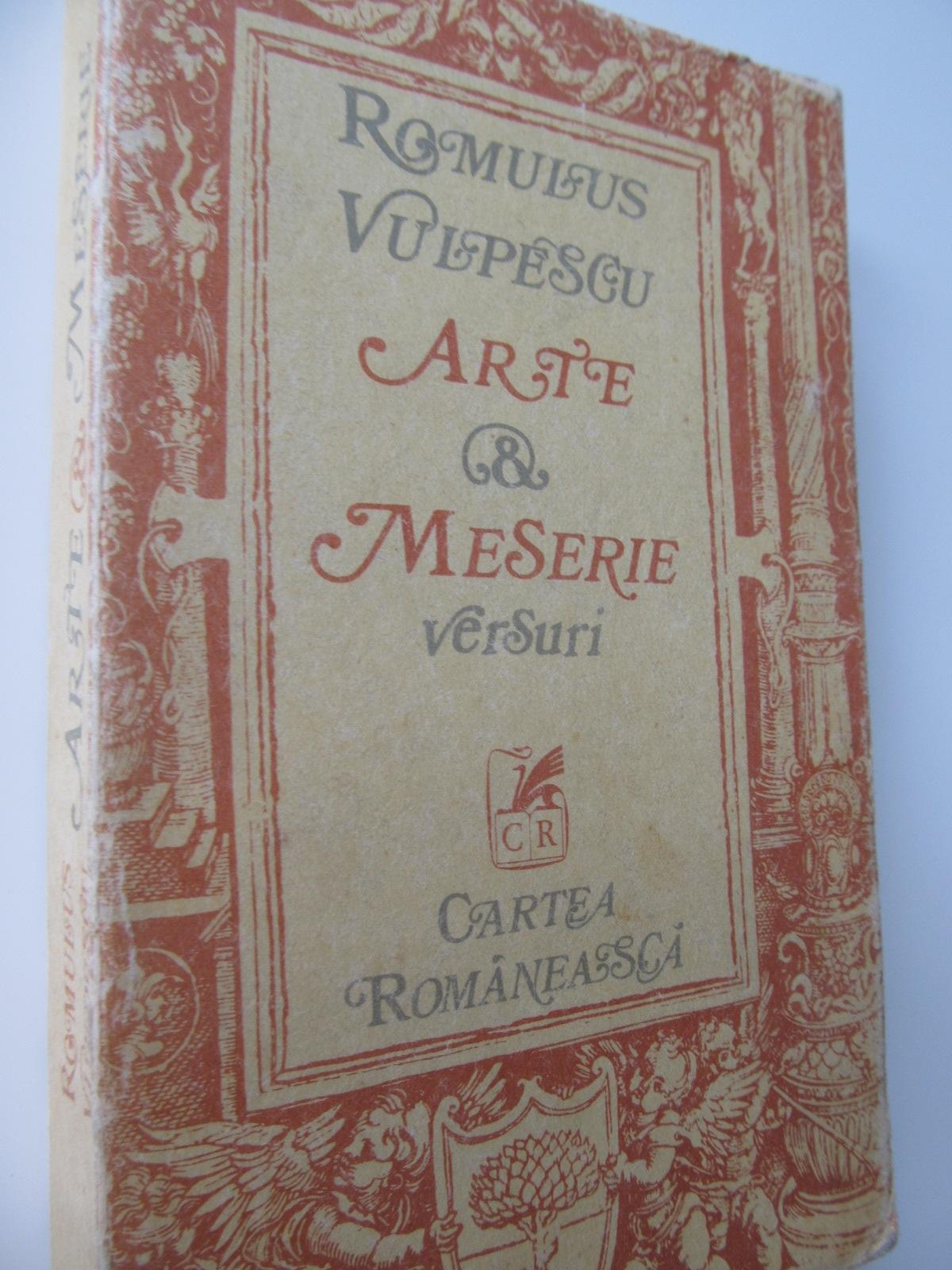Arte & meserie - Romulus Vulpescu | Detalii carte