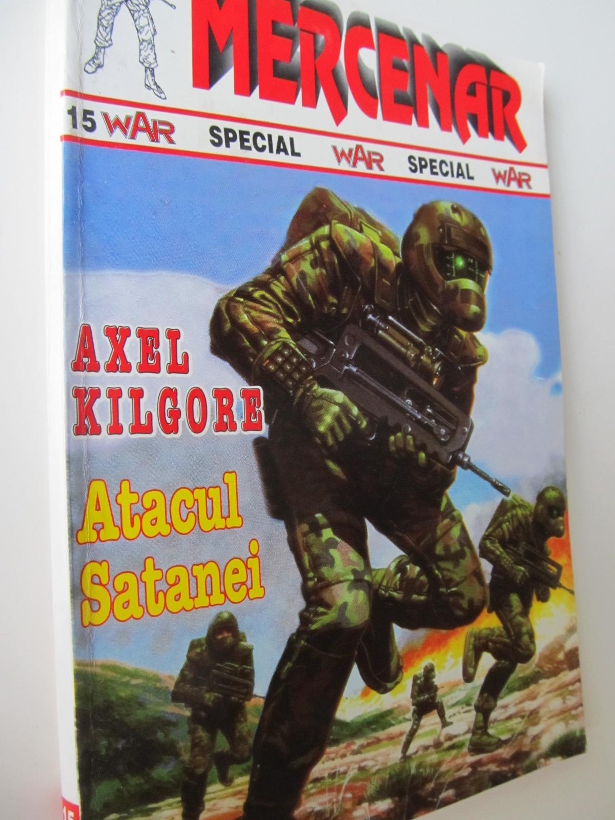 Atacul Satanei - Axel Kilgore | Detalii carte