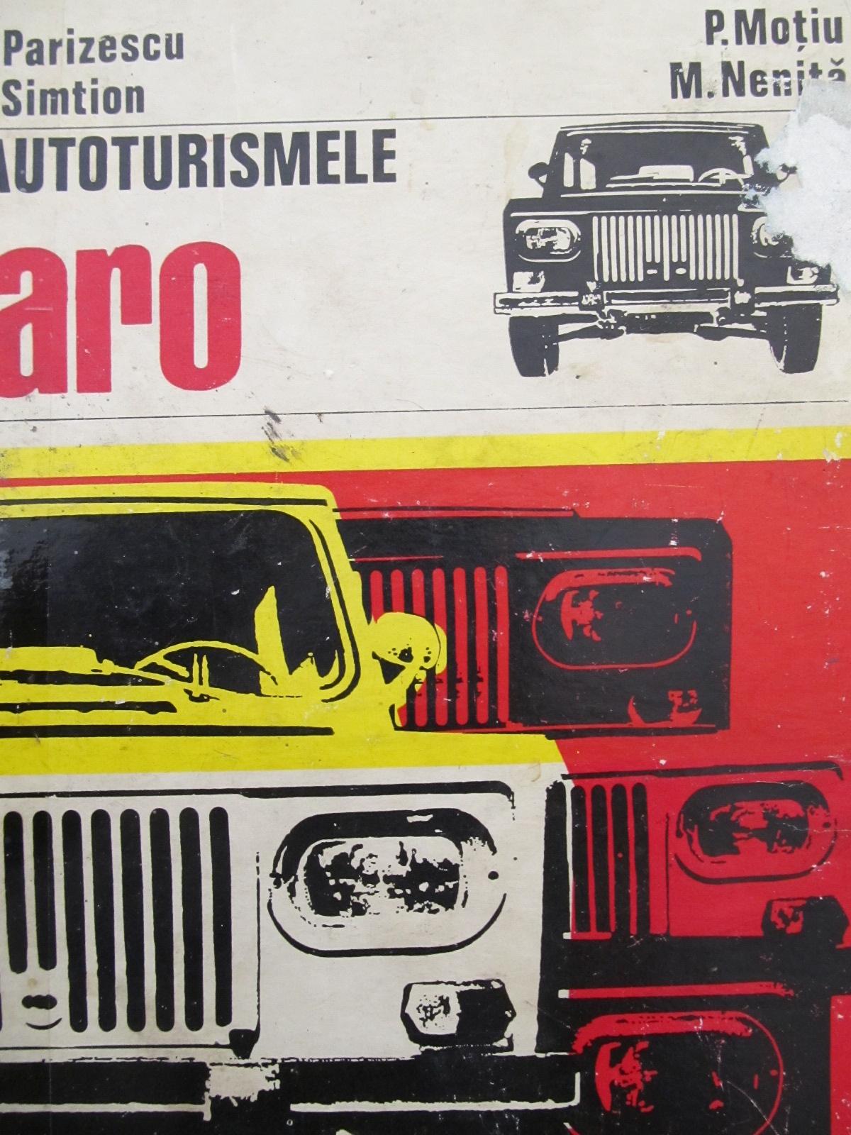 Autoturismele ARO - V. Parizescu , P. Motiu , ... | Detalii carte