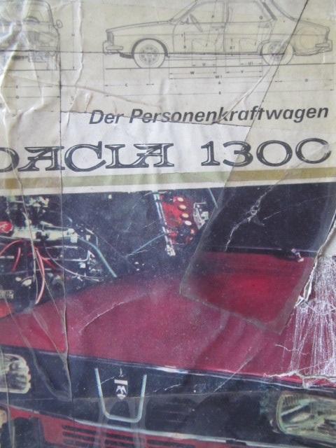 Autoturismul Dacia 1300 (limba germana) [1] - A. Brebenel , C. Mondiru , I. Farcasu | Detalii carte