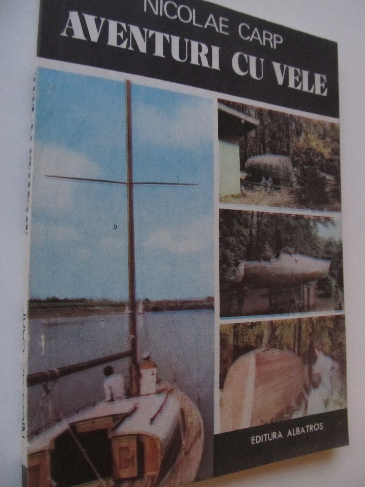 Aventuri cu vele - Nicolae Carp | Detalii carte