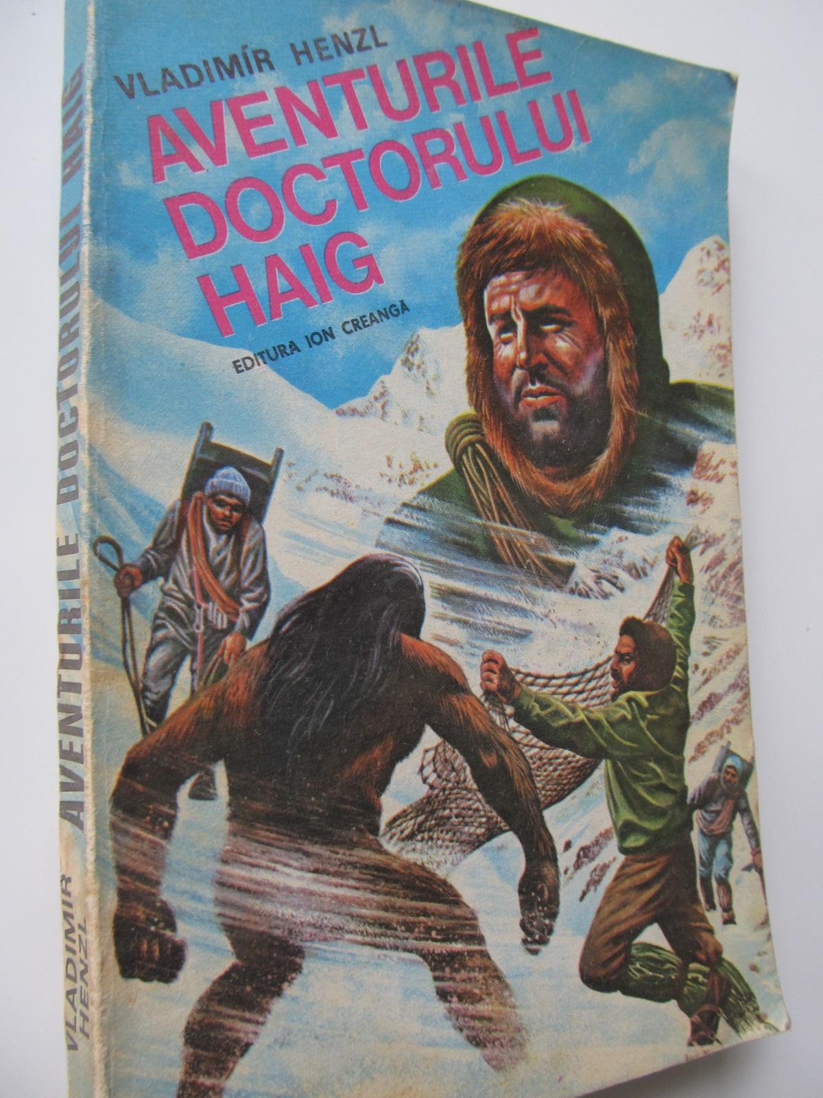 Aventurile doctorului Haig - Vladimir Henzl | Detalii carte