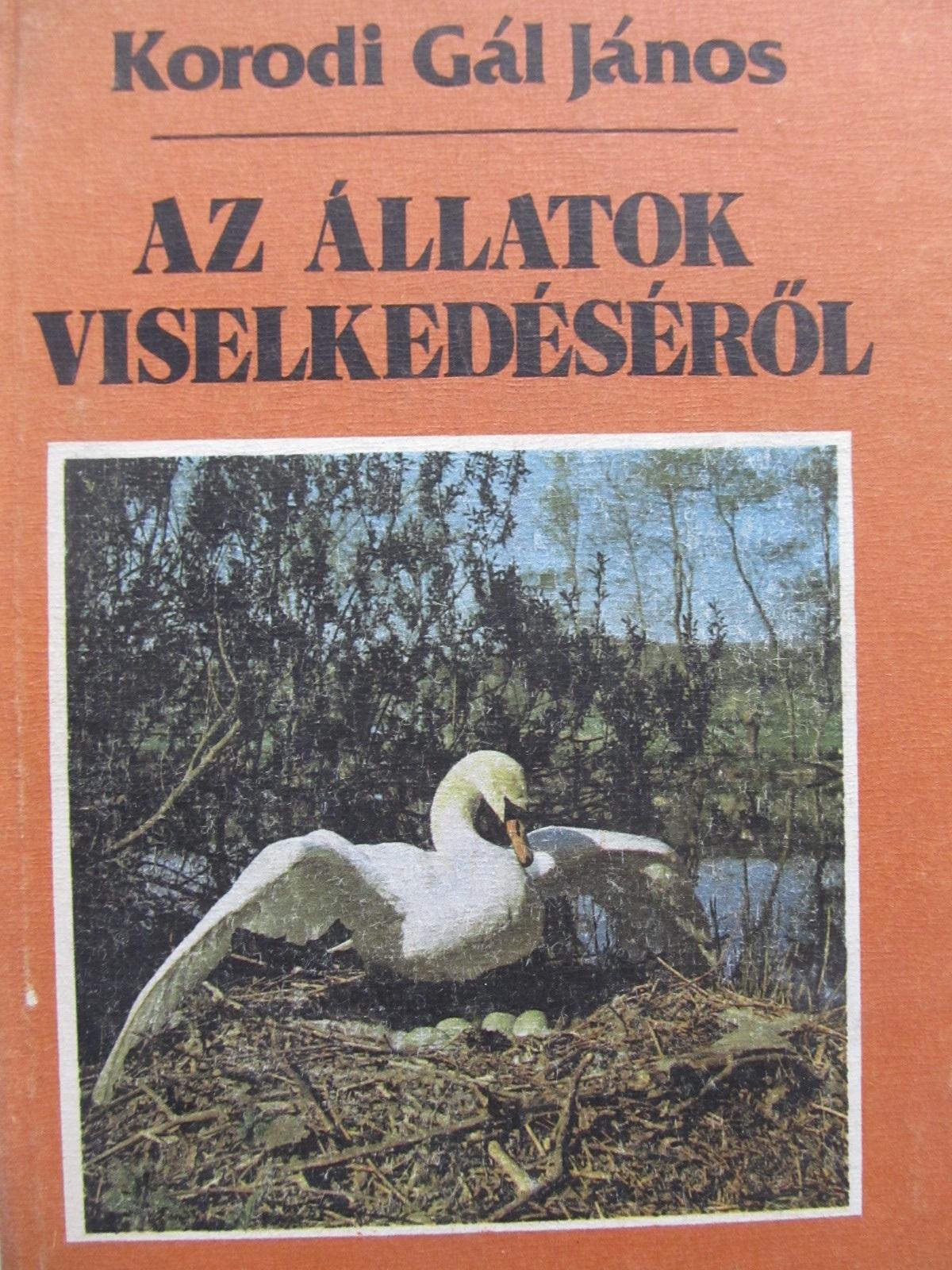 Az allatok viselkedeserol - Korodi Gal Janos | Detalii carte