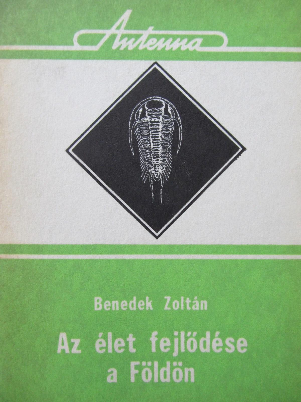 Az elet fejlodese a Foldon - Benedek Zoltan | Detalii carte
