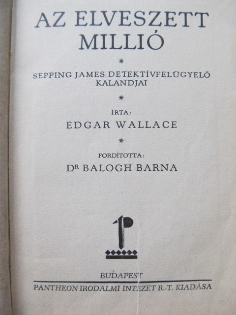 Az elveszett millio - Edgar Wallace | Detalii carte