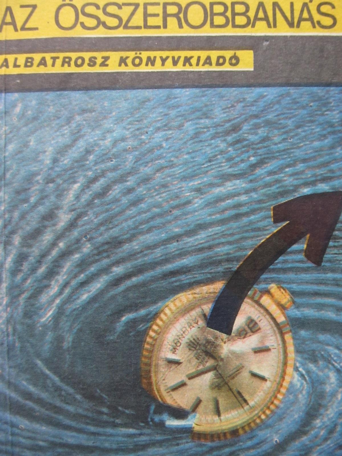 Az osszerobbanas Sci-fi gyujtemeny - H. G. Wells , Ray Bradbury , ... | Detalii carte